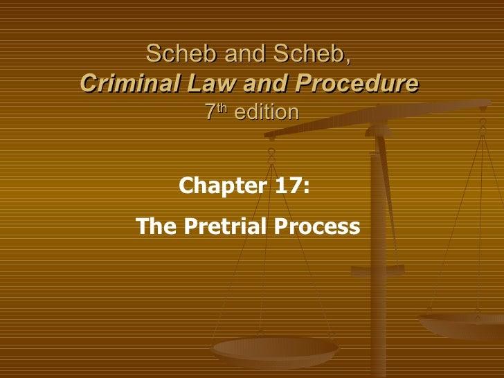 Ch 17 Pretrial Process