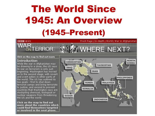 The World Since1945: An Overview(1945–Present)
