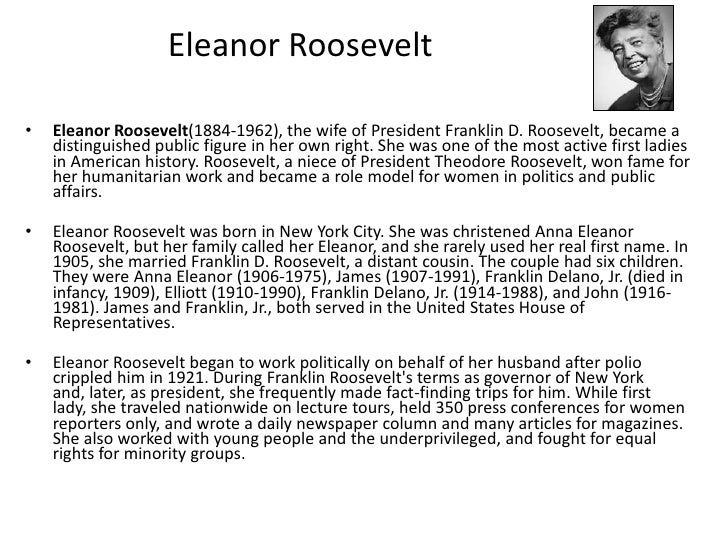 a description of anna eleanor roosevelt as a good role model Successful career in commerical broadcasting, since her position somewhat  insulated her  (3) mrs roosevelt's example as a role model for women in  broadcasting 4  the year just past, 1984, represented the centennial of anna  eleanor  ical understanding by describing eleanor roosevelt's radio career  while she was.