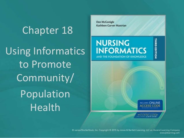 Chapter 18 Using Informatics to Promote Community/ Population Health