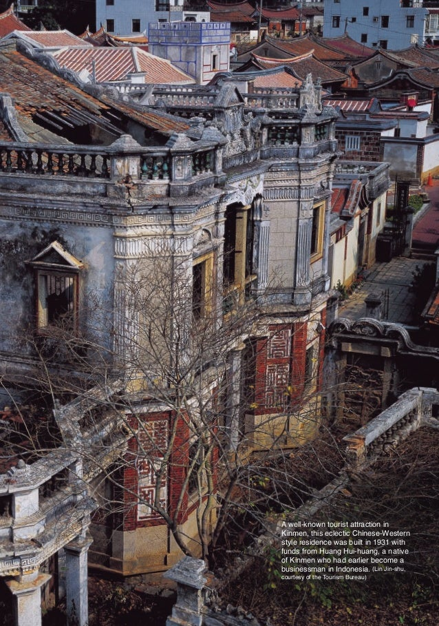 A well-known tourist attraction in                                      Kinmen, this eclectic Chinese-Western             ...