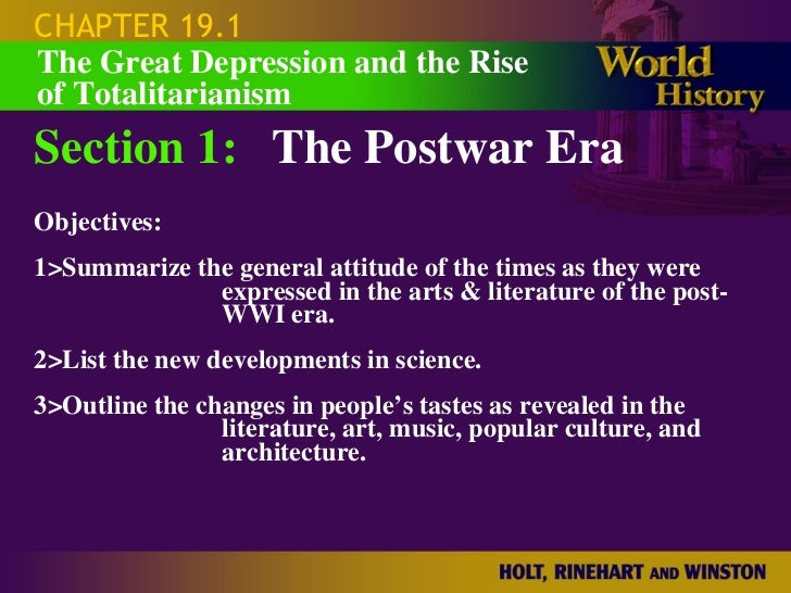 CHAPTER 19.1 Section 1: The Postwar Era Objectives: 1>Summarize the general attitude of the times as they were expressed i...
