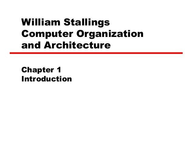 William StallingsComputer Organizationand ArchitectureChapter 1Introduction
