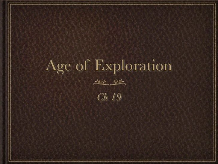Age of Exploration        Ch 19