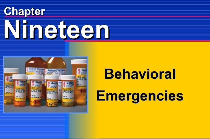 Chapter Behavioral Emergencies Nineteen