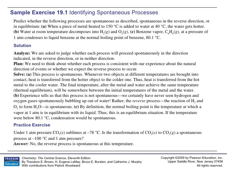 Sample Exercise 19.1  Identifying Spontaneous Processes Predict whether the following processes are spontaneous as describ...