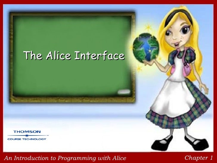 The Alice Interface