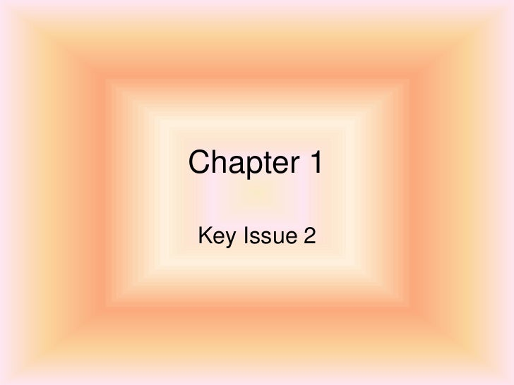 Chapter 1Key Issue 2