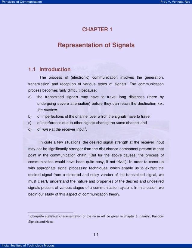 Principles of Communication  Prof. V. Venkata Rao  1  CHAPTER 1  Representation of Signals  1.1 Introduction The process o...