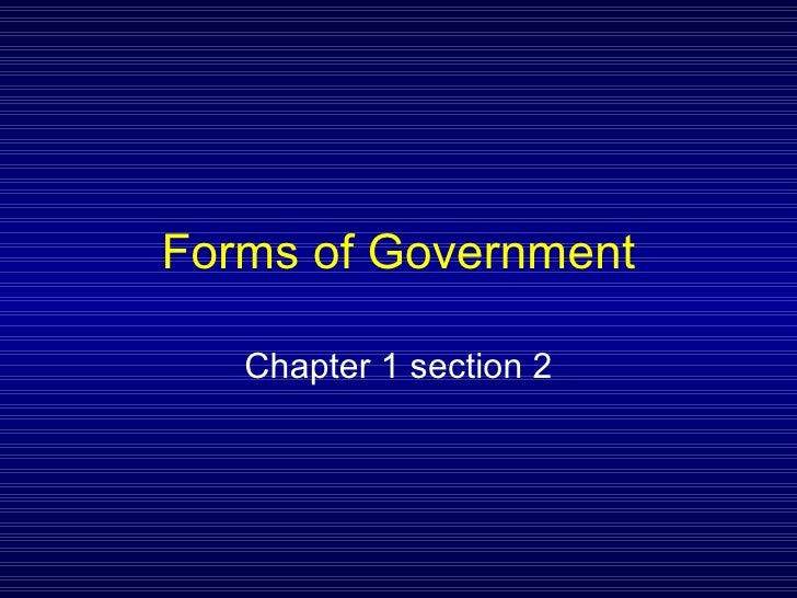 Forms of Government Chapter 1 section 2
