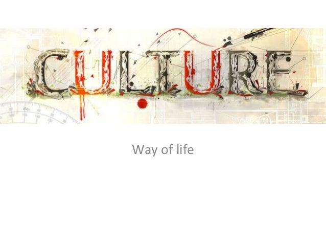 Culture Way of life