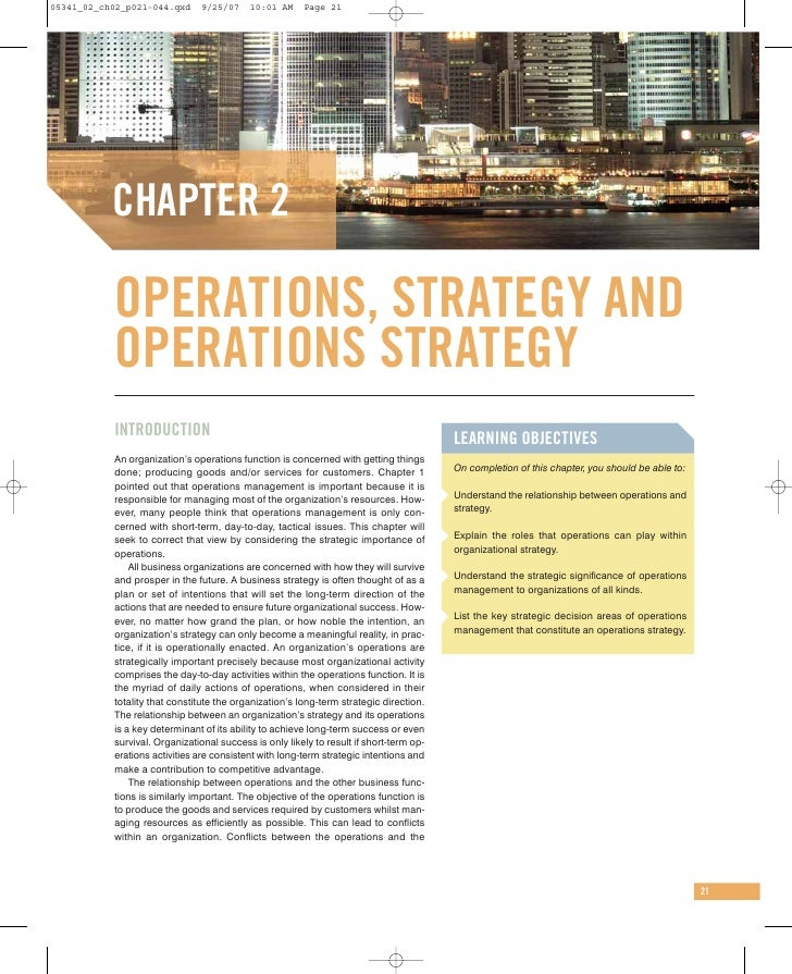 05341_02_ch02_p021-044.qxd      9/25/07    10:01 AM     Page 21           CHAPTER 2           OPERATIONS, STRATEGY AND    ...