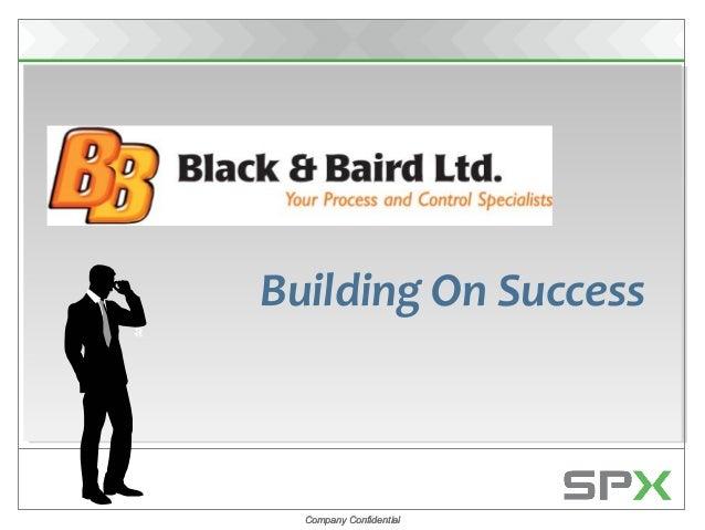 Company ConfidentialCompany Confidential Building On Success
