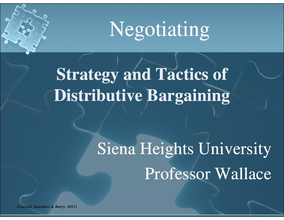 Negotiating                    Strategy and Tactics of                           gy                    Distributive Bargai...