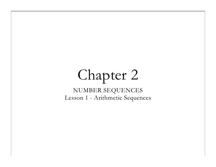 Chapter 2    NUMBER SEQUENCES Lesson 1 - Arithmetic Sequences