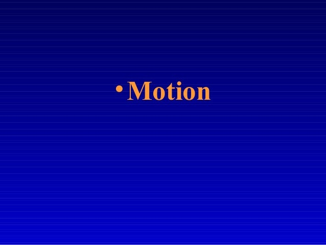 Ch2 part 1-motion