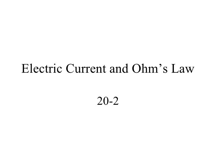 Ch 20 2 Electric Current And Ohm'S Law
