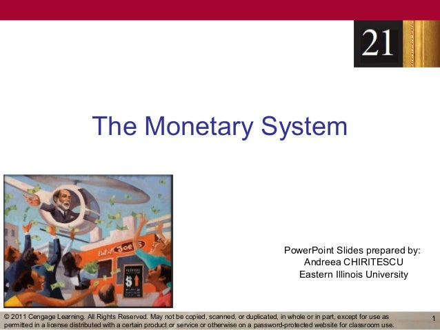 The Monetary System                                                                                              PowerPoin...