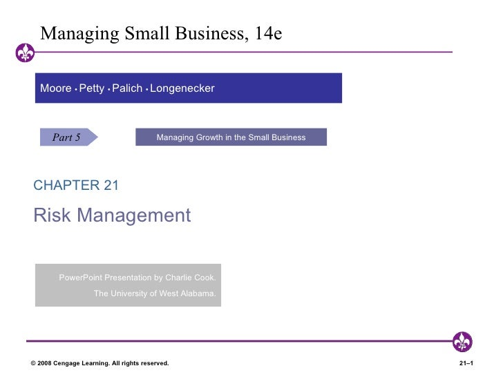 Managing Small Business, 14e  Moore • Petty • Palich • Longenecker      Part 5                            Managing Growth ...