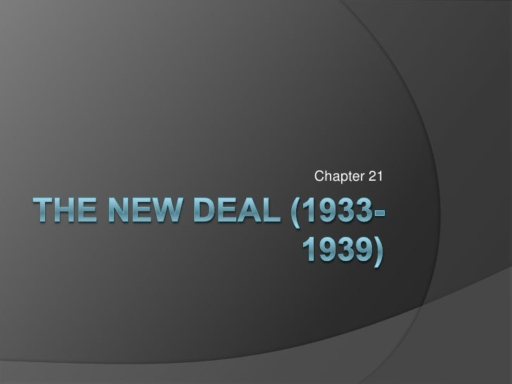 Ch 21_The New Deal
