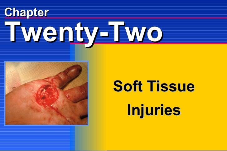 Chapter Soft Tissue  Injuries Twenty-Two