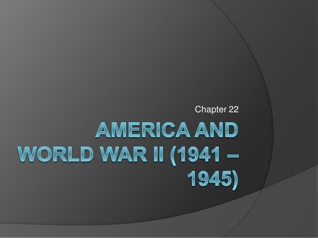 Ch 22_World War II