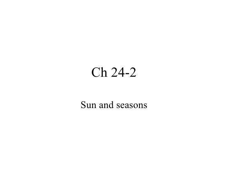 Ch 24-2 Sun and seasons