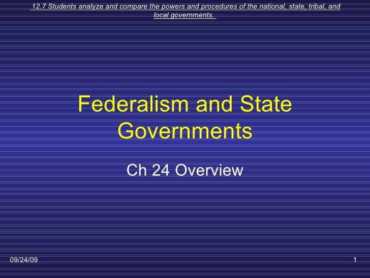 Federalism and State Governments Ch 24 Overview