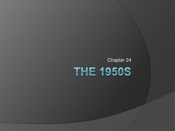 Ch 24_The 1950s