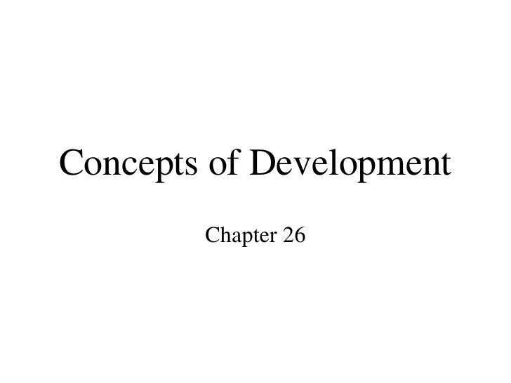Concepts of Development Chapter 26