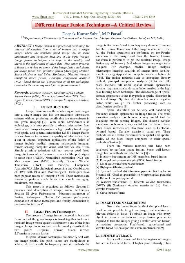 Different Image Fusion Techniques –A Critical Review
