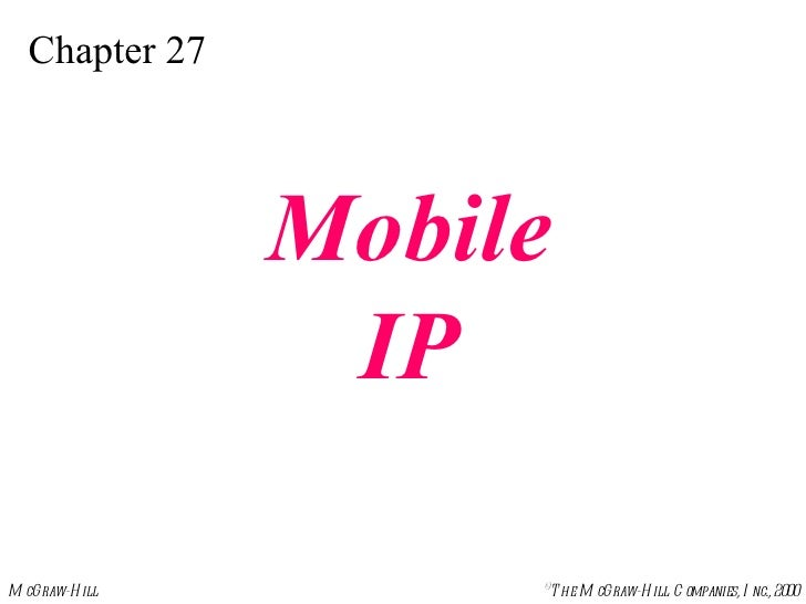Chapter 27 Mobile IP