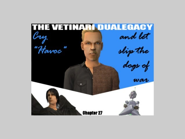 """Welcome back to the Vetinari Dualegacy! This is Chapter 27: Cry """"Havoc"""" and Let Slip the Dogs of War!Better known as The L..."""