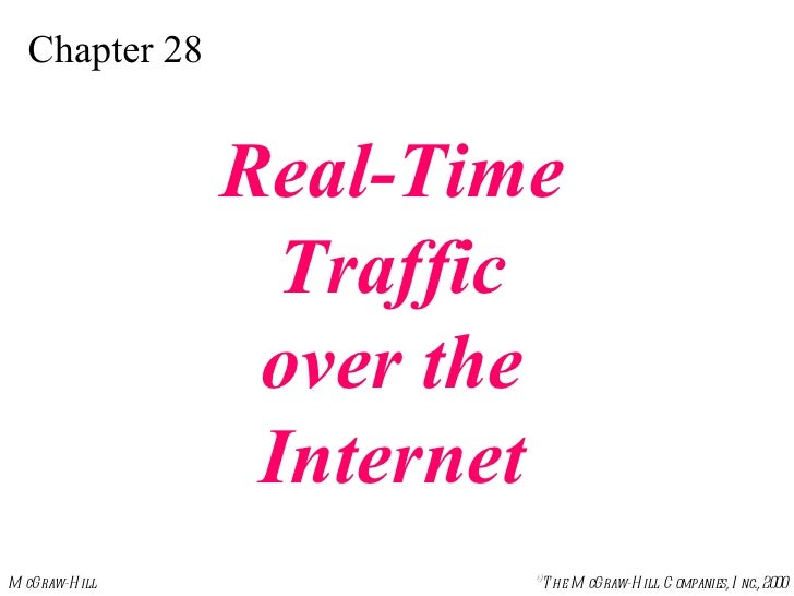 Chapter 28 Real-Time Traffic over the Internet