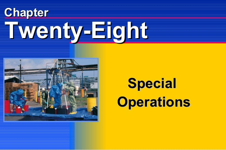 Chapter Special  Operations Twenty-Eight