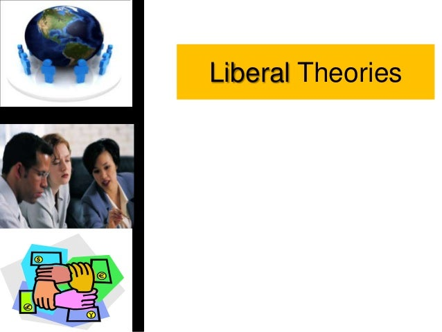 Liberal Theories