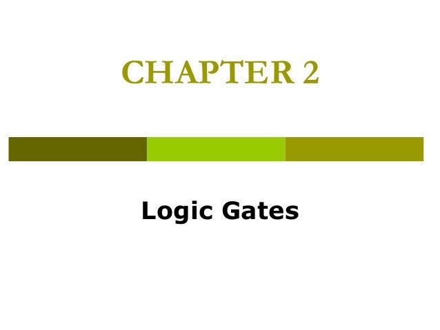 Logic Design - Chapter 2: Logic Gates