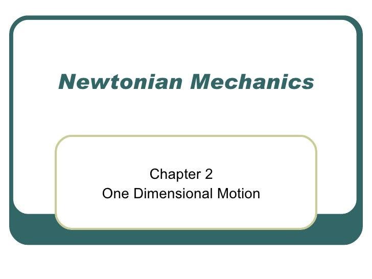 Newtonian Mechanics Chapter 2 One Dimensional Motion