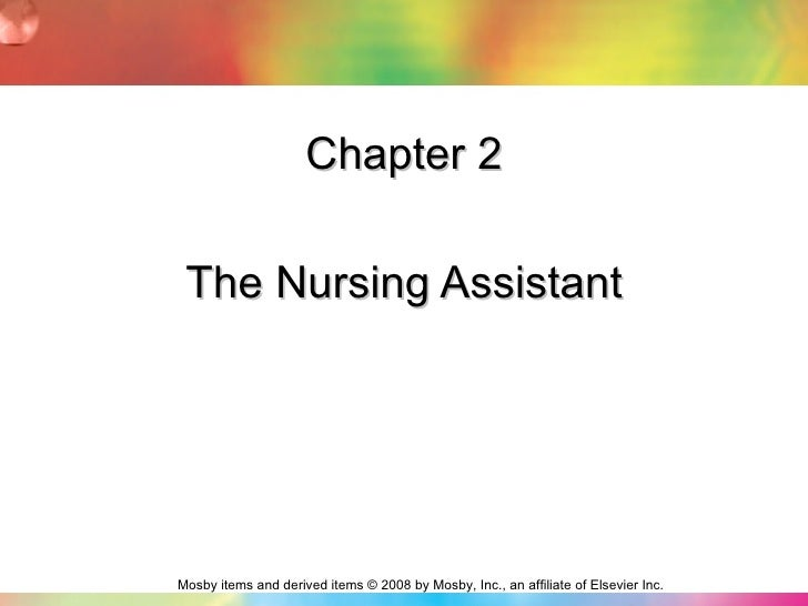 Chapter 2 The Nursing Assistant