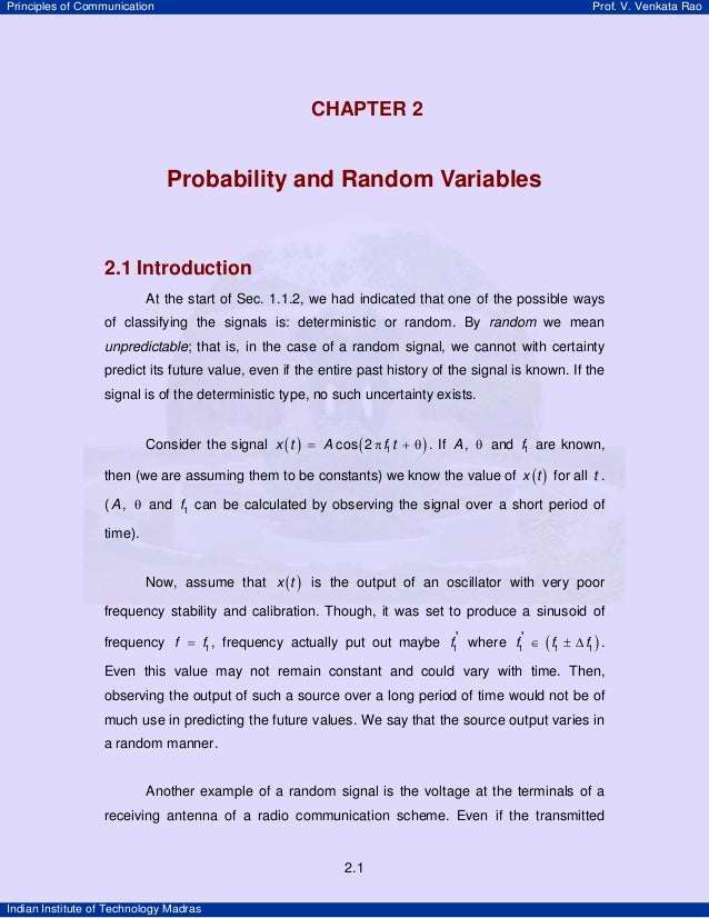 Principles of Communication  Prof. V. Venkata Rao  2  CHAPTER 2 U  Probability and Random Variables  2.1 Introduction At t...