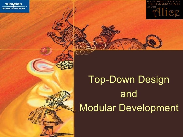 Top-Down Design and Modular Development