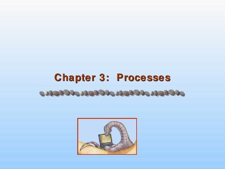 Chapter 3 - Processes