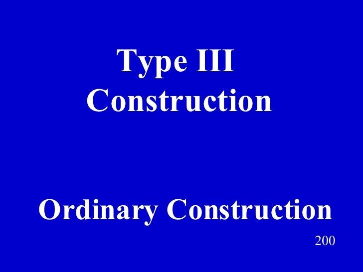 Type III  Construction 200 Ordinary Construction Jeff Prokop