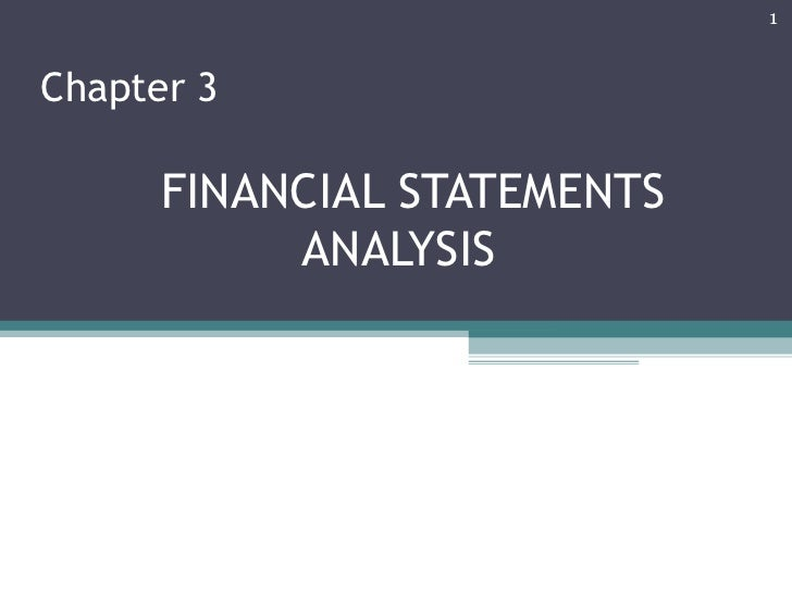 1Chapter 3      FINANCIAL STATEMENTS           ANALYSIS