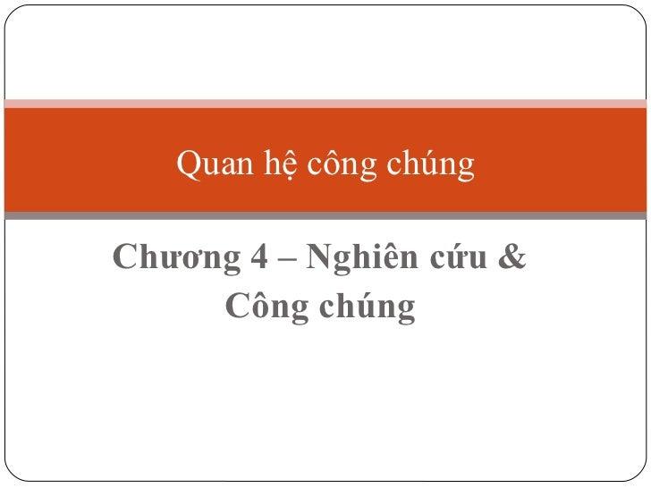 Ch3. nghien cuu & cong chung