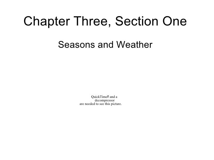 Chapter Three, Section One Seasons and Weather