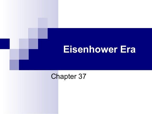 Eisenhower Era Chapter 37