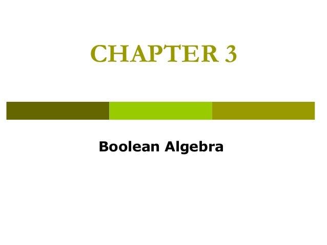 Logic Design - Chapter 3: Boolean Algebra