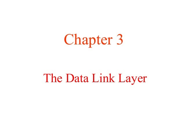 Chapter 3The Data Link Layer