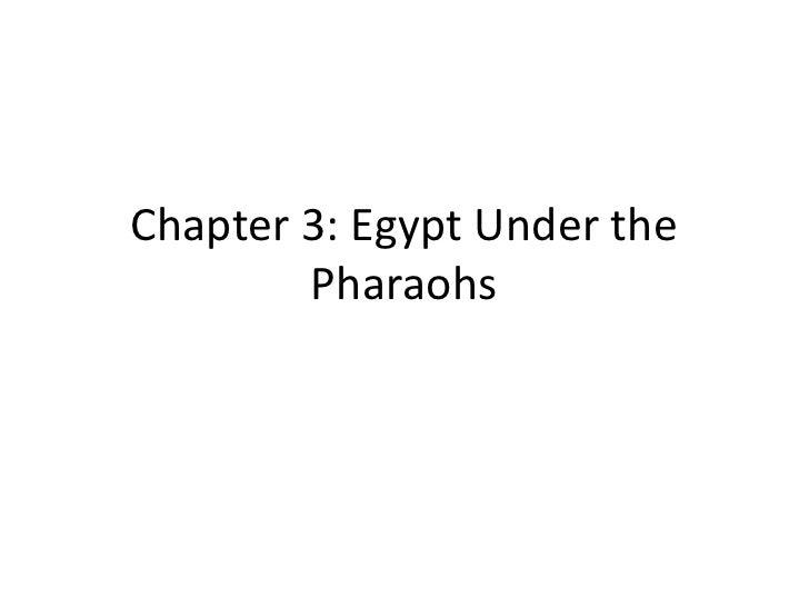 Chapter 3: Egypt Under the Pharaohs<br />
